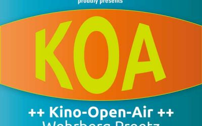 Save the Date: KOA – Kino Open Air – im Wehrberg am 17.08.2019